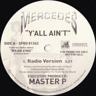 Mercedes - Y'all Ain't