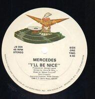 Mercedes - I'll Be Nice
