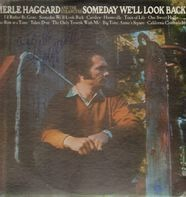 Merle Haggard And The Strangers - Someday We'll Look Back