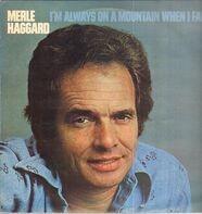 Merle Haggard - I'm Always on a Mountain When I Fall