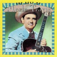 Merle Travis - The Best Of Merle Travis