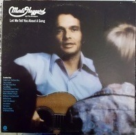 Merle Haggard And The Strangers - Let Me Tell You About A Song