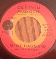 Merle Haggard And The Strangers - Okie from Muskogee
