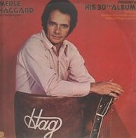 Merle Haggard And The Strangers - Presents His 30th Album