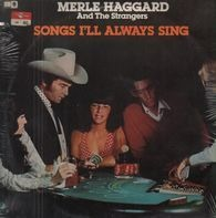 Merle Haggard And The Strangers - Songs I'll Always Sing