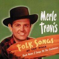 Merle Travis - Folk songs of the Hills