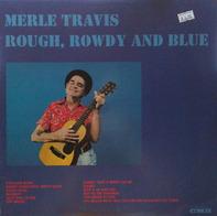 Merle Travis - Rough, Rowdy And Blue