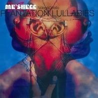Me'shell Ndegeocello - Plantation Lullabies