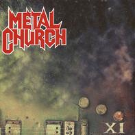 Metal Church - XI