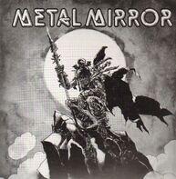 Metal Mirror - III