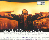 Method Man - I'll Be There For You / You're All I Need To Get By