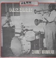 Mezz Mezzrow - Clarinet Marmelade
