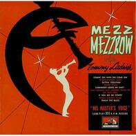 Mezz Mezzrow With Tommy Ladnier - Mezz Mezzrow With Tommy Ladnier