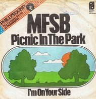 Mfsb - I'm On Your Side / Picnic In The Park