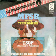 MFSB Featuring The Three Degrees - TSOP (The Sound Of Philadelphia)