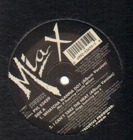 Mia X / Snoop Dogg - Whatcha Wanna Do? / I Can't Take The Heat