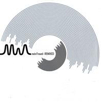 Mia. - Mein Freund Remixed