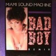 Miami Sound Machine - Bad Boy (Remix)