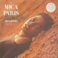 Mica Paris - So Good