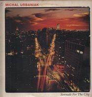 Michał Urbaniak - Serenade For The City