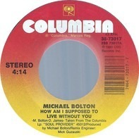 Michael Bolton - How Am I Supposed To Live Without You / Forever Eyes