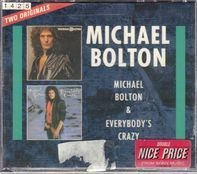 Michael Bolton - Michael Bolton & Everybody's Crazy