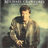 Michael Crawford - A Touch of Music in the Night