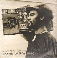 Michael Franti And Spearhead - Everyone Deserves Music