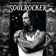 Michael  Franti & Spearhead - Soulrocker
