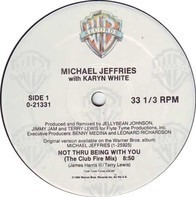 Michael Jeffries - Not Thru Being With You