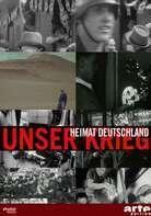 Michael Kuball - Unser Krieg - Heimat Deutschland 1933 - 1945