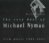 Michael Nyman - The Very Best Of Michael Nyman - Film Music 1980-2001