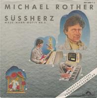 Michael Rother - Süssherz