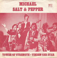 Michael Salt & Pepper - Tower Of Strength / Vinden Ger Svar
