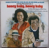 Michael Tschudin / The Friends Of Distinction , Everett 'Blood' Hollins , Weldon Irvine And Zulema - Honey Baby, Honey Baby