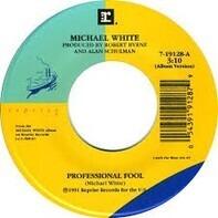 Michael White - Professional Fool