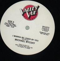 Michael Wycoff - I Wanna Be Loved By You