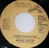 Michael Wycoff - There's No Easy Way