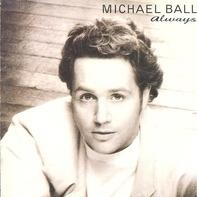 Michael Ball - Always