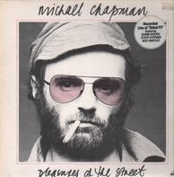 Michael Chapman - Pleasures of the Street