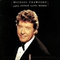 Michael Crawford With The Royal Philharmonic Orchestra - Michael Crawford Performs Andrew Lloyd Webber