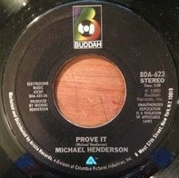 Michael Henderson - Prove It