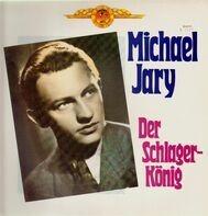 Michael Jary - Der Schlagerkönig