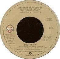 Michael McDonald - I Gotta Try / Believe In It