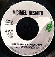 Michael Nesmith - Rio / Life, The Unsuspecting Captive