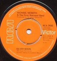 Michael Nesmith & The First National Band - SILVER MOON