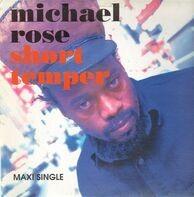 Michael Rose - Short Temper