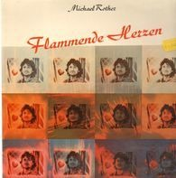Michael Rother - Flammende Herzen