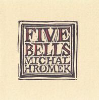 Michal Hromek - Five Bells