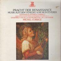 Michel Corboz, Ensemble Vocal & Instrumental de Lausanne - Pracht der Renaissance